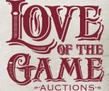 Love of the Game Auctions Special Early-Bird Consignor Offers