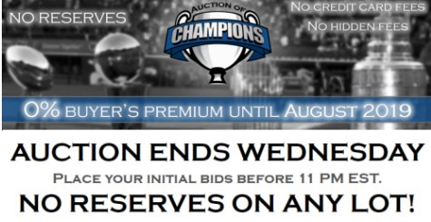 Auctions of Champions Weekly Auctions In Progress – Ending Every Wednesday Night