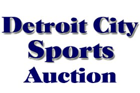 Detroit City Sports Auction In Progress – Ends January 25, 2020